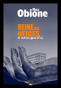 Max Obione - Reine des neiges.