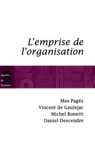 Max Pagès - L'emprise de l'organisation.