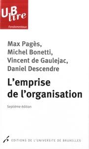 Max Pagès et Vincent de Gaulejac - L'emprise de l'organisation.