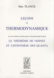 Max Planck - Leçons de thermodynamique - Le théorème de Nernst et l'hypothèse des quanta.
