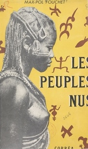 Max-Pol Fouchet - Les peuples nus.