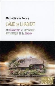 Max Ponce et Marie Ponce - L'âme de l'habitat.
