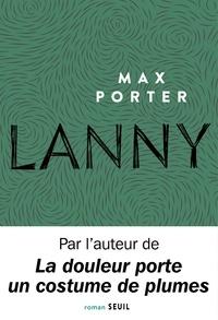 Max Porter - Lanny.