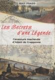 Max Prado - Les secrets d'une légende - L'aventure inachevée d'Adam de Crapponne.