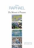 Max Raphael et Françoise Delahaye - De Monet à Picasso - Fondements d'une esthétique et mutation de la peinture moderne.
