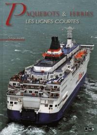 Max Rémy - Paquebots & ferries - Les lignes courtes.