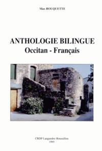 Max Rouquette - Anthologie bilingue occitan-français.