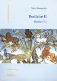 Max Rouquette - Bestiaire - Tome 2, Edition bilingue français-occitan.