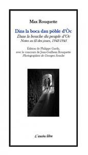 Max Rouquette et Philippe Gardy - Dans la bouche du peuple d'Oc - Notes au fil des jours (1942-1945).