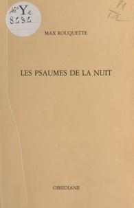 Max Rouquette - Les Psaumes de la nuit / «Los Saumes de la nuoch».