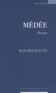 Max Rouquette - Médée.