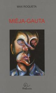 Max Rouquette - Mièja-Gauta o Lo gentilòme de veire.