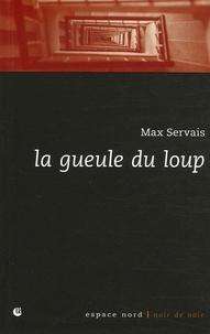 Max Servais - La gueule du loup.