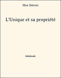 Ebooks pour ipod téléchargement gratuit L'Unique et sa propriété ePub PDF