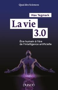 La vie 3.0 - Etre humain à lère de lintelligence artificielle.pdf