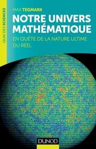 Accentsonline.fr Notre univers mathématique - En quête de la nature ultime du réel Image