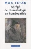 Max Tétau - Abrégé de rhumatologie en homéopathie.