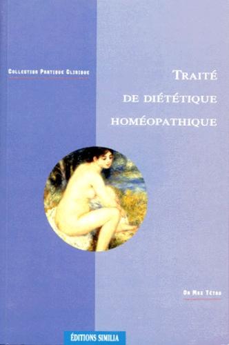 Max Tétau - Traité de diététique homéopathique.