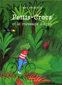 Max Velthuijs - Petits-Crocs et le message du roi.