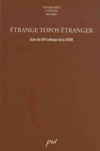 Max Vernet - Etrange topos étranger - Actes du XVIe Colloque de la SATOR - Kingston, 3-5 octobre 2002.