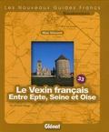 Max Vincent - Le Vexin français.