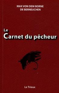 Le carnet du pêcheur - Max von Dem Borne de Berneuchen | Showmesound.org