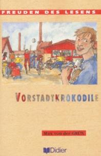 Max von der Grün - Vorstadtkrokodile.