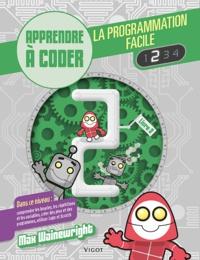 Max Wainewright - La programmation facile - Apprendre à coder, Livre 2.