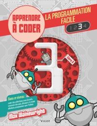 Max Wainewright - La programmation facile - Apprendre à coder, Livre 3.
