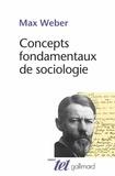 Max Weber - Concepts fondamentaux de la sociologie.