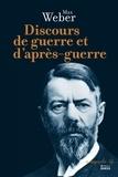 Max Weber - Discours de guerre et d'après-guerre.