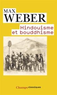 Max Weber - Hindouisme et bouddhisme.