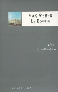 Max Weber - La bourse.
