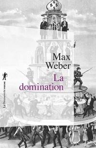 Max Weber - La domination.