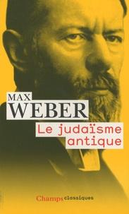 Max Weber - Le judaïsme antique.