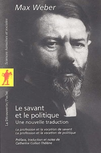 Max Weber - Le savant et le politique - Une nouvelle traduction.