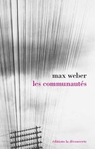 Max Weber - Les communautés.