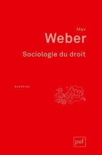 Max Weber - Sociologie du droit.