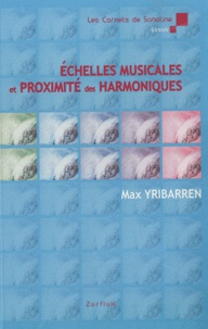 Max Yribarren - Echelles musicales et proximité des harmoniques.