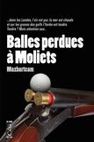 Maxbarteam - Balle perdue à Moliets.