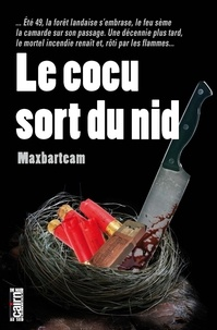 Maxbarteam - Le cocu sort du nid.