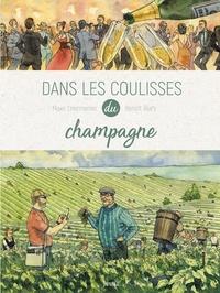 Maxe L'Hermenier et Benoît Blary - Dans les coulisses du champagne.