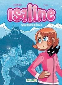 Maxe L'Hermenier et  Yllya - Isaline Tome 2 : Sorcellerie givrée.