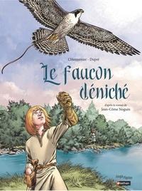 Maxe L'Hermenier et Steven Dupré - Le faucon déniché.