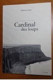Maxence Amiel - Cardinal des loups.