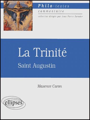 Maxence Caron - La Trinité - Saint Augustin.