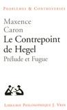Maxence Caron - Le contrepoint de Hegel - Prélude et fugue.