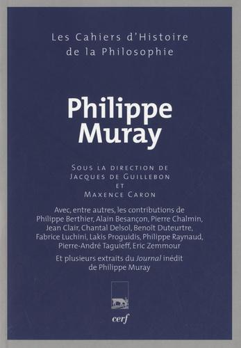 Maxence Caron et Jacques de Guillebon - Philippe Muray.
