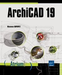 ArchiCAD 19 - Maxence Dupupet pdf epub
