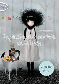 Maxence Fermine - La petite marchande de rêves - Trilogie.